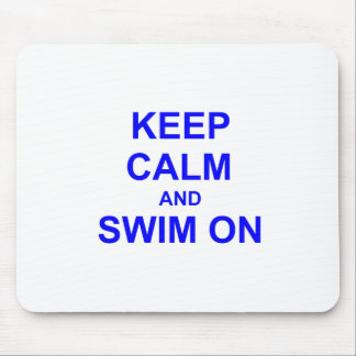 Keep Calm and Swim On black blue gray Mouse Pad