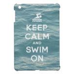 Keep Calm And Swim On Funny iPad Mini case