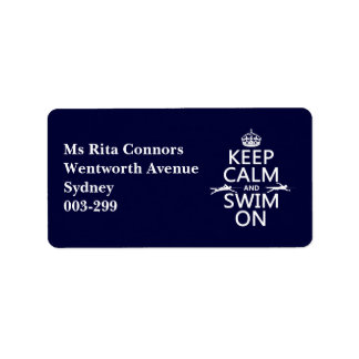 Keep Calm and Swim On (in any color) Address Label