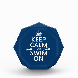 Keep Calm and Swim On Small Acrylic Octagon Award