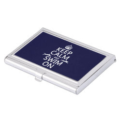 Keep Calm and Swim On Business Card Holder
