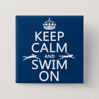 Keep Calm and Swim On (in any color) Button