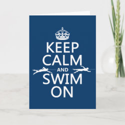 with Keep Calm and Swim On design
