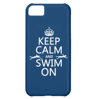 Keep Calm and Swim On (in any color) iPhone 5C Covers