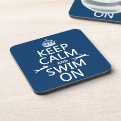 Keep Calm and Swim On Beverage Coaster