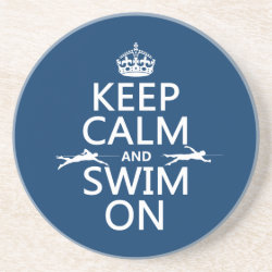 Keep Calm and Swim On Sandstone Drink Coaster
