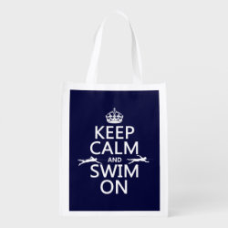 Keep Calm and Swim On Reusable Grocery Bag