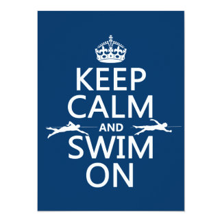 """Keep Calm and Swim On (in any color) 5.5"""" X 7.5"""" Invitation Card"""