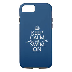 Keep Calm and Swim On Case-Mate Barely There iPhone 7 Case
