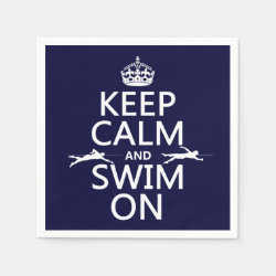 Keep Calm and Swim On Paper Napkins