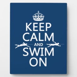 Keep Calm and Swim On Photo Plaque 8