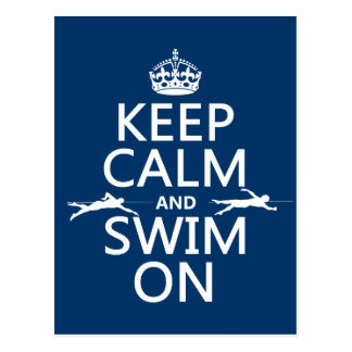 Keep Calm and Swim On in any color Post Card