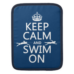 iPad Sleeve with Keep Calm and Swim On design