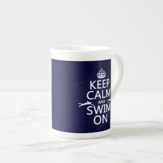 Keep Calm and Swim On (in any color) Tea Cup