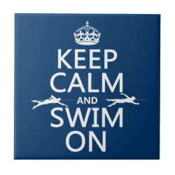 Keep Calm and Swim On Small Ceremic Tile (4.25