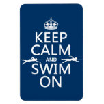 Keep Calm and Swim On (in any color) Vinyl Magnets