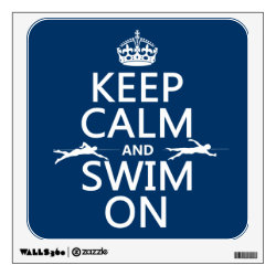 Keep Calm and Swim On Walls 360 Custom Wall Decal