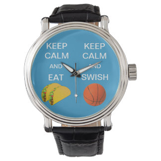 KEEP CALM AND SWISH BASKETBALL/EAT TACOS WATCH