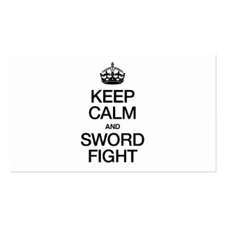 KEEP CALM AND SWORD FIGHT Double-Sided STANDARD BUSINESS CARDS (Pack OF 100)