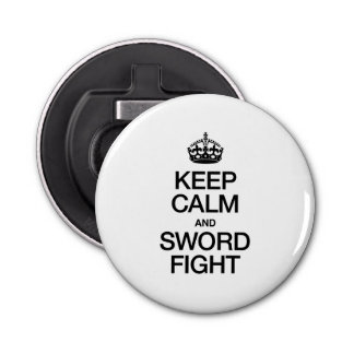 KEEP CALM AND SWORD FIGHT