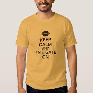 Keep Calm and Tail Gate On Tee Shirt
