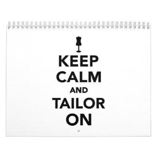 Keep calm and tailor on calendar