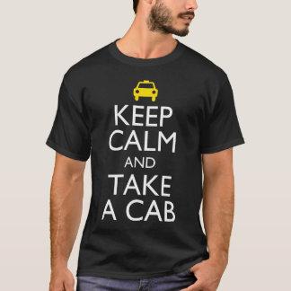 Keep Calm and Take a Cab T-Shirt
