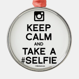 KEEP CALM AND TAKE A SELFIE ROUND METAL CHRISTMAS ORNAMENT