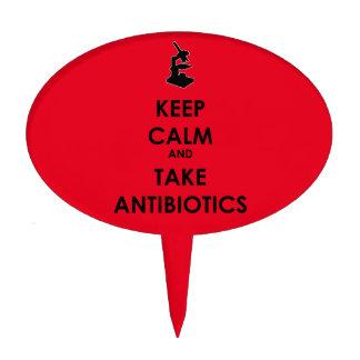 Keep Calm and Take Antibiotics Cake Topper