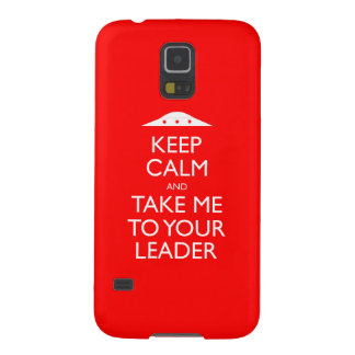 Keep Calm and Take me to your leader Samsung Case
