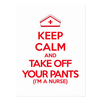 Keep Calm and Take Off Your Pants Postcard