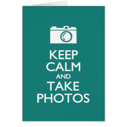 Note Card with Keep Calm and Take Photos design