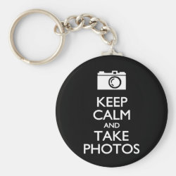 Basic Button Keychain with Keep Calm and Take Photos design