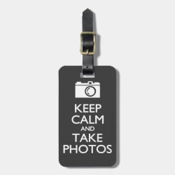 Small Luggage Tag with leather strap with Keep Calm and Take Photos design