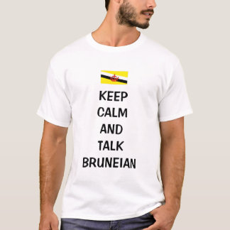 Keep calm and talk Bruneian T-Shirt