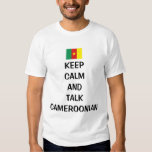keep calm and talk cameroonian shirt