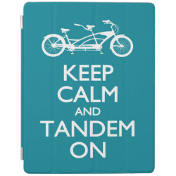 iPad 2/3/4 Cover with Keep Calm and Tandem On design