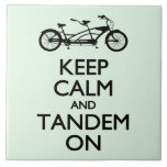 Keep Calm and Tandem On Large Square Tile