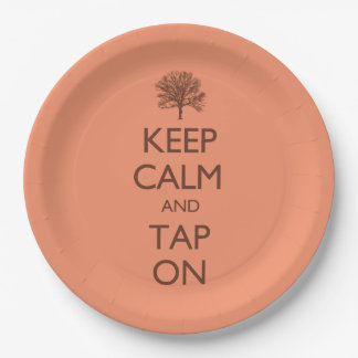 Keep Calm And Tap On Paper Plate