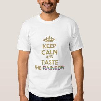 Keep Calm and Taste Rainbow Shirt