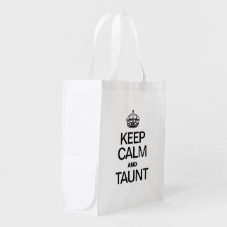 KEEP CALM AND TAUNT MARKET TOTE