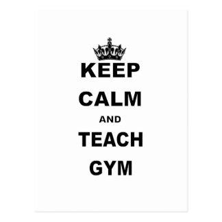 KEEP CALM AND TEACH GYM POSTCARD