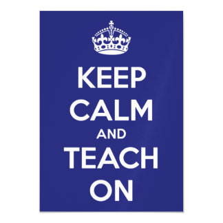 Keep Calm and Teach On Blue and White Magnetic Card