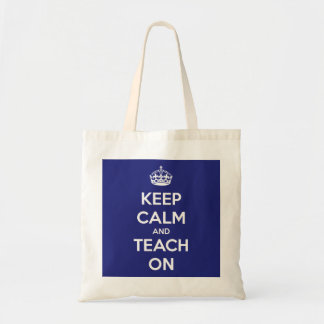 Keep Calm and Teach On Blue Budget Tote Budget Tote Bag
