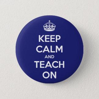 Keep Calm and Teach On Blue Button