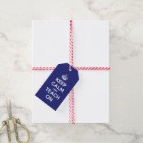 Keep Calm and Teach On Blue Gift Tags