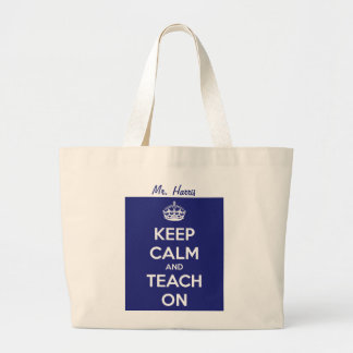 Keep Calm and Teach On Blue Large Tote Bag