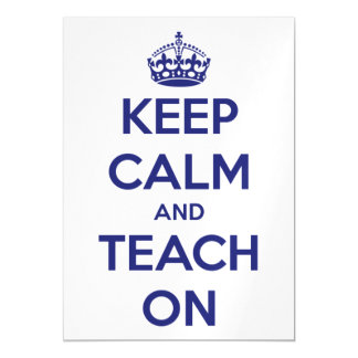 Keep Calm and Teach On Blue on White Magnetic Card