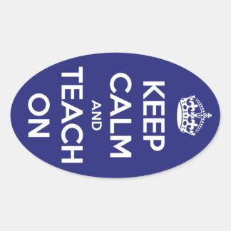 Keep Calm and Teach On Blue Oval Sticker