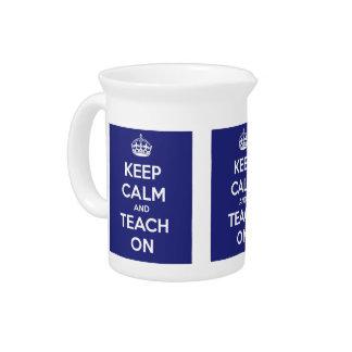 Keep Calm and Teach On Blue Drink Pitcher